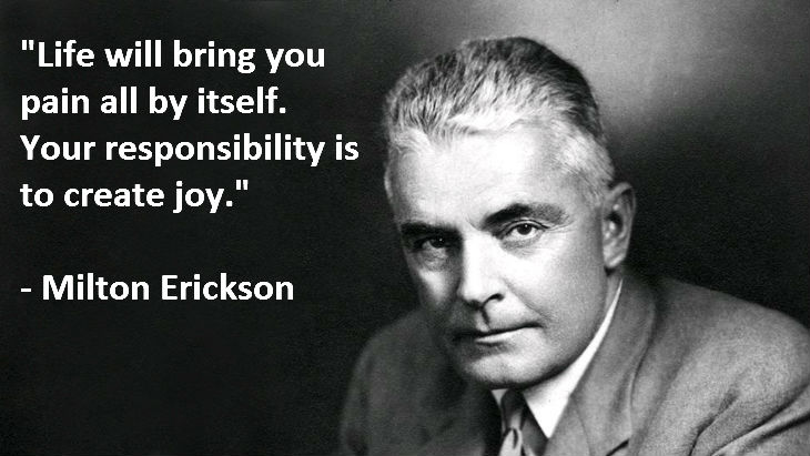 Milton Erickson Quote